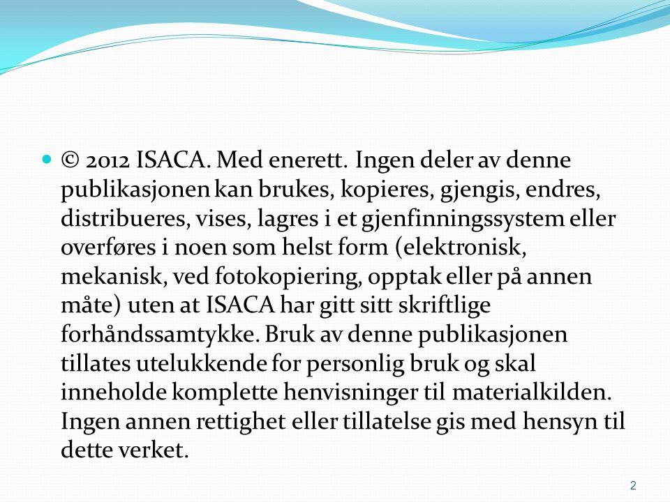 © 2012 ISACA. Med enerett.