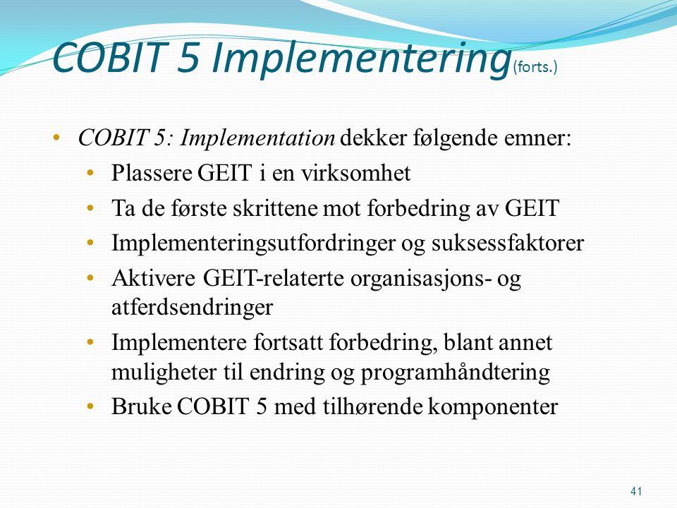 COBIT 5 Implementering (forts.) COBIT 5: Implementation dekker følgende emner: Plassere GEIT i en virksomhet Ta de første skrittene mot forbedring av GEIT Implementeringsutfordringer og suksessfaktorer Aktivere GEIT-relaterte organisasjons- og atferdsendringer Implementere fortsatt forbedring, blant annet muligheter til endring og programhåndtering Bruke COBIT 5 med tilhørende komponenter 41