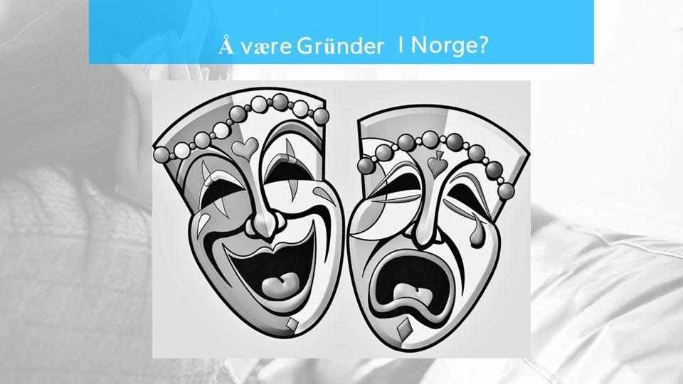 Å v æ re Gr ü nder I Norge