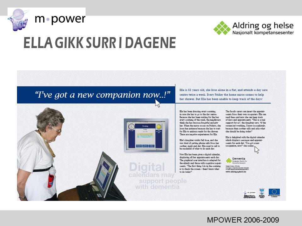 ELLA GIKK SURR I DAGENE MPOWER 2006-2009