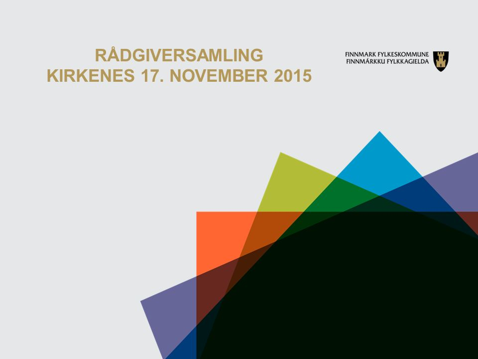 RÅDGIVERSAMLING KIRKENES 17. NOVEMBER 2015