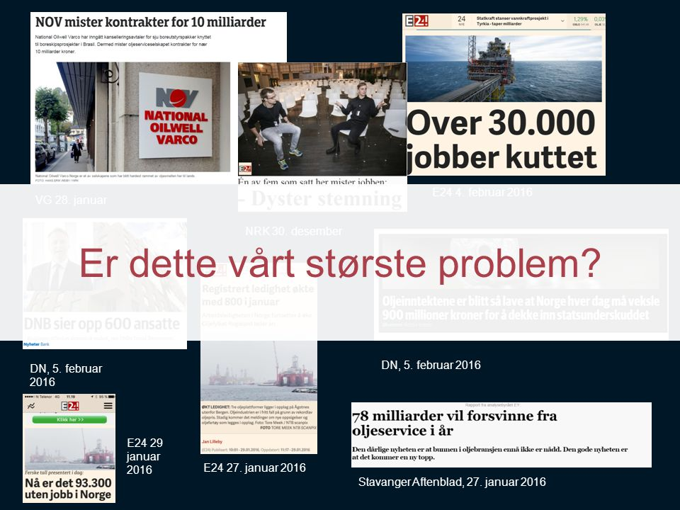 VG 28. januar E24 4. februar 2016 DN, 5. februar 2016 NRK 30. desember DN, 5. februar 2016 E24 27. januar 2016 Stavanger Aftenblad, 27. januar 2016 E2