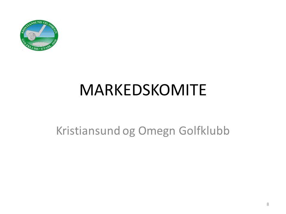 MARKEDSKOMITE Kristiansund og Omegn Golfklubb 8