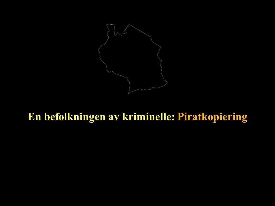 En befolkningen av kriminelle: Piratkopiering