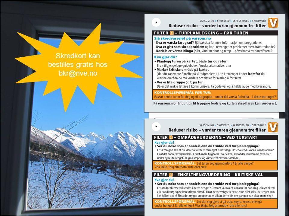 Norges vassdrags- og energidirektorat Skredkort kan bestilles gratis hos bkr@nve.no