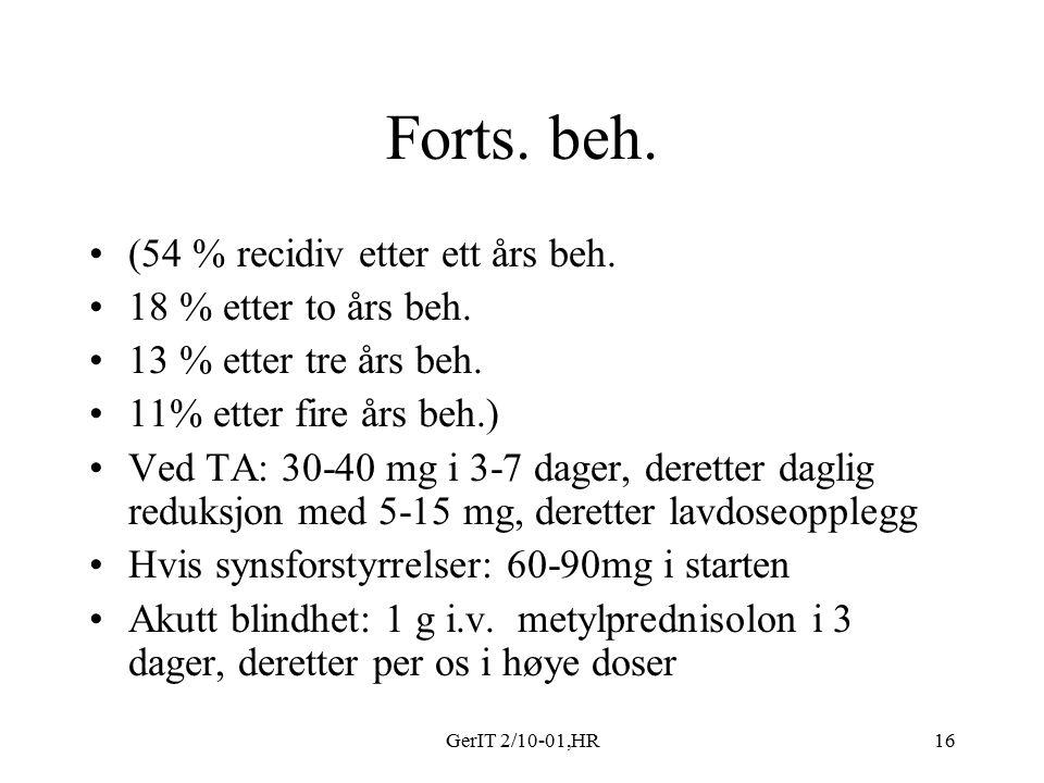 GerIT 2/10-01,HR16 Forts. beh. (54 % recidiv etter ett års beh.