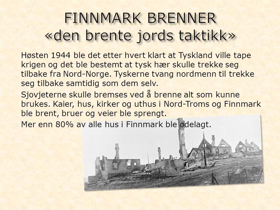 Høsten 1944 ble det etter hvert klart at Tyskland ville tape krigen og det ble bestemt at tysk hær skulle trekke seg tilbake fra Nord-Norge. Tyskerne