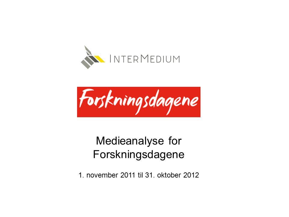Medieanalyse for Forskningsdagene 1. november 2011 til 31. oktober 2012
