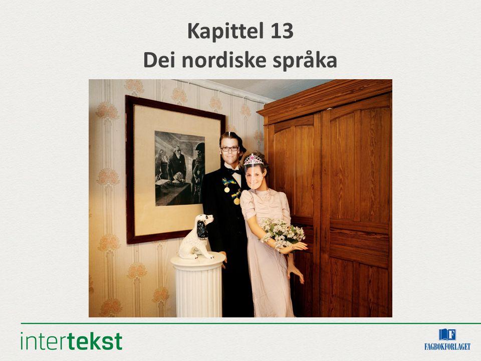 Kapittel 13 Dei nordiske språka