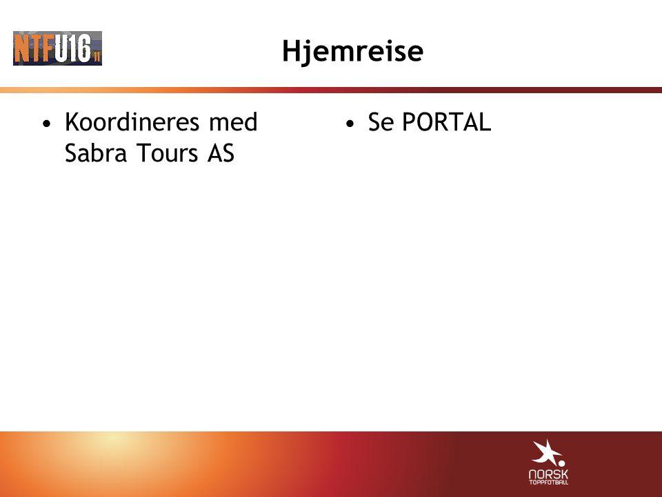 Hjemreise Koordineres med Sabra Tours AS Se PORTAL