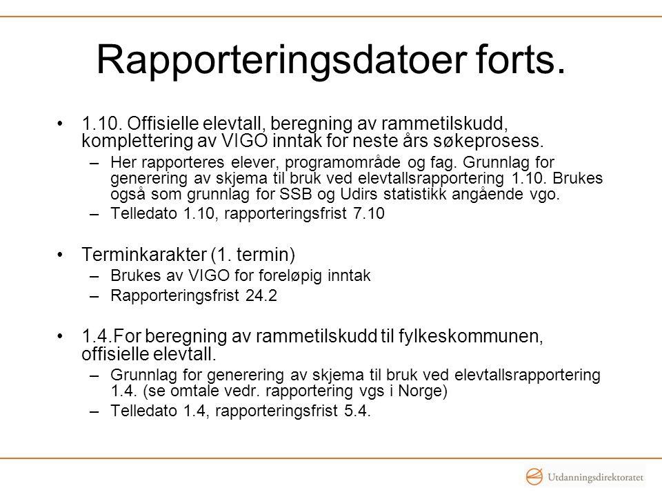 Rapporteringsdatoer forts. 1.10.