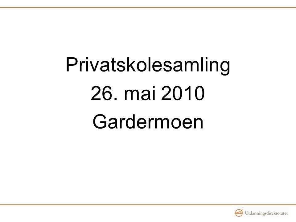 Privatskolesamling 26. mai 2010 Gardermoen