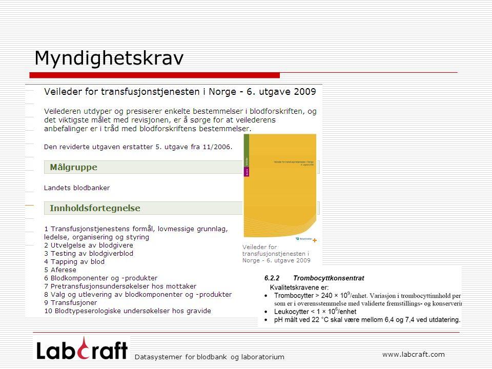 www.labcraft.com Datasystemer for blodbank og laboratorium Myndighetskrav