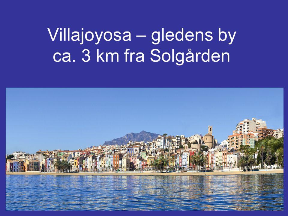 Villajoyosa – gledens by ca. 3 km fra Solgården