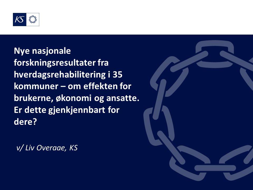 Nye nasjonale forskningsresultater fra hverdagsrehabilitering i 35 kommuner – om effekten for brukerne, økonomi og ansatte.