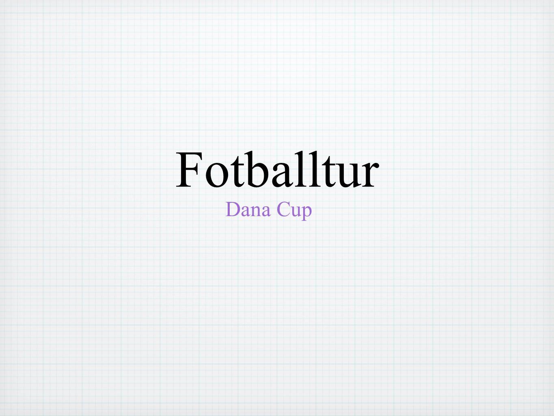 Fotballtur Dana Cup