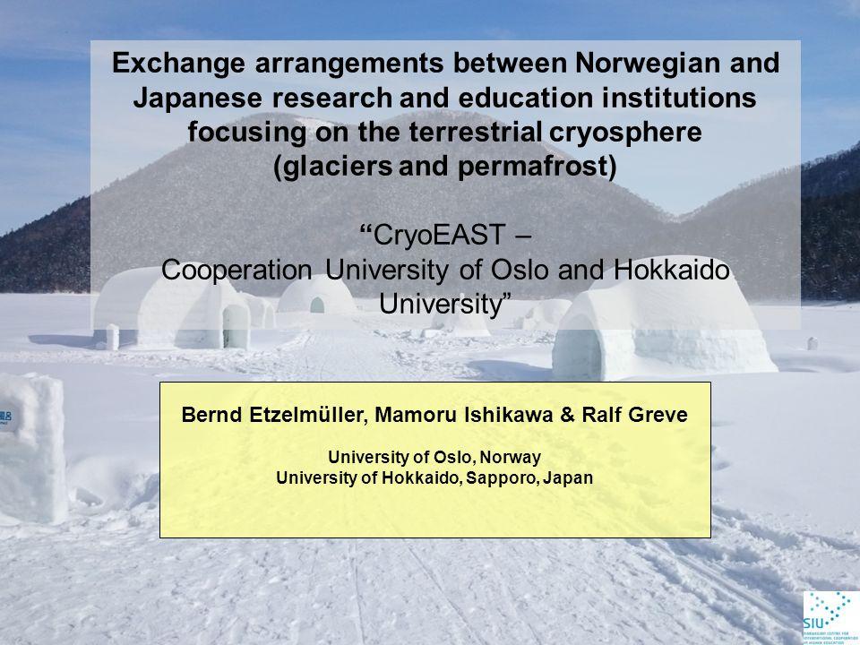 Funding 300000,- NOK over 2 years Course in permafrost modelling in Hokkaido/Sapporo (28.2.-12.3.