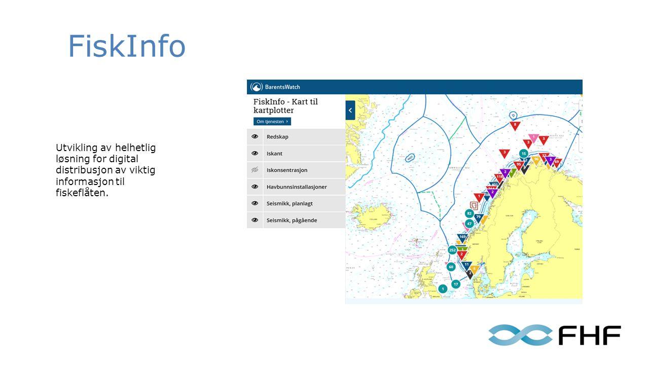 FiskInfo Utvikling av helhetlig løsning for digital distribusjon av viktig informasjon til fiskeflåten.