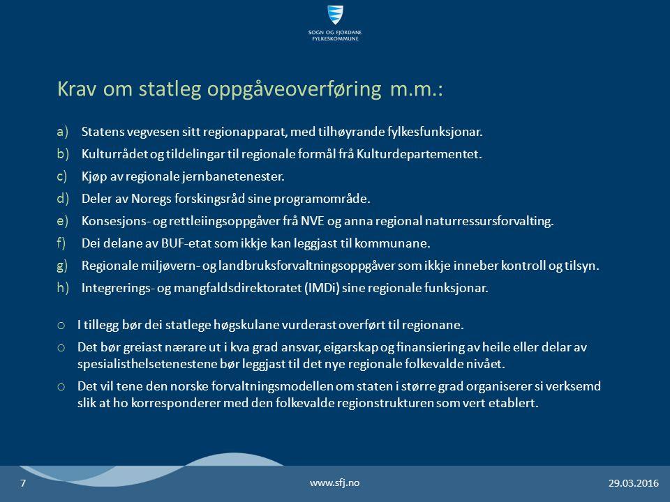 a) Statens vegvesen sitt regionapparat, med tilhøyrande fylkesfunksjonar.