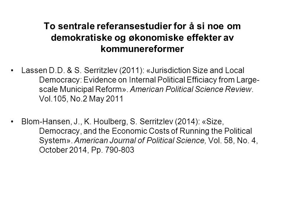To sentrale referansestudier for å si noe om demokratiske og økonomiske effekter av kommunereformer Lassen D.D. & S. Serritzlev (2011): «Jurisdiction