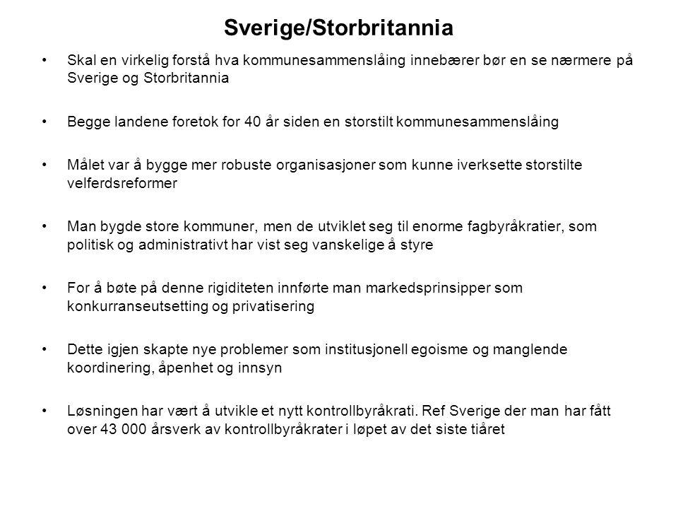 Sverige/Storbritannia Skal en virkelig forstå hva kommunesammenslåing innebærer bør en se nærmere på Sverige og Storbritannia Begge landene foretok fo