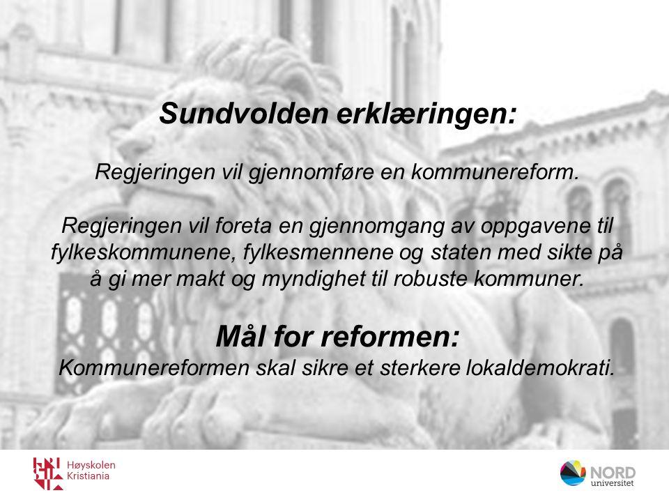 Sundvolden erklæringen: Regjeringen vil gjennomføre en kommunereform.