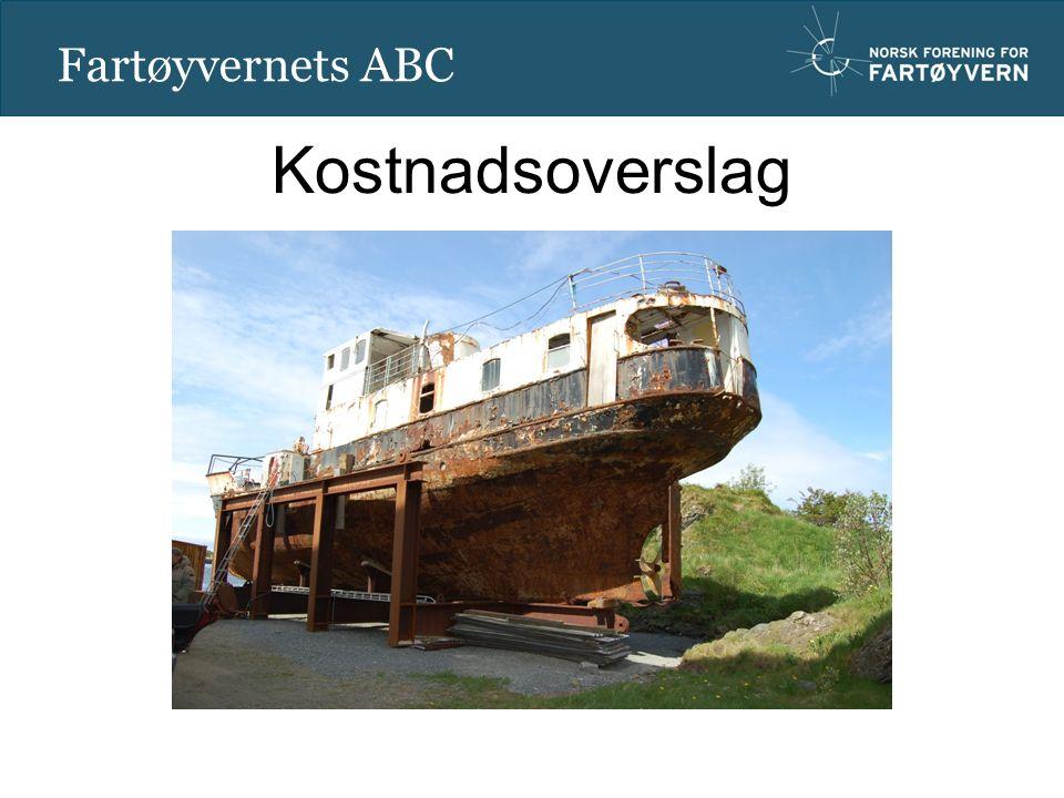 Oift Fartøyvernets ABC Kostnadsoverslag
