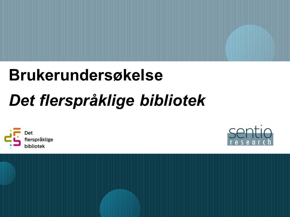 Brukerundersøkelse Det flerspråklige bibliotek