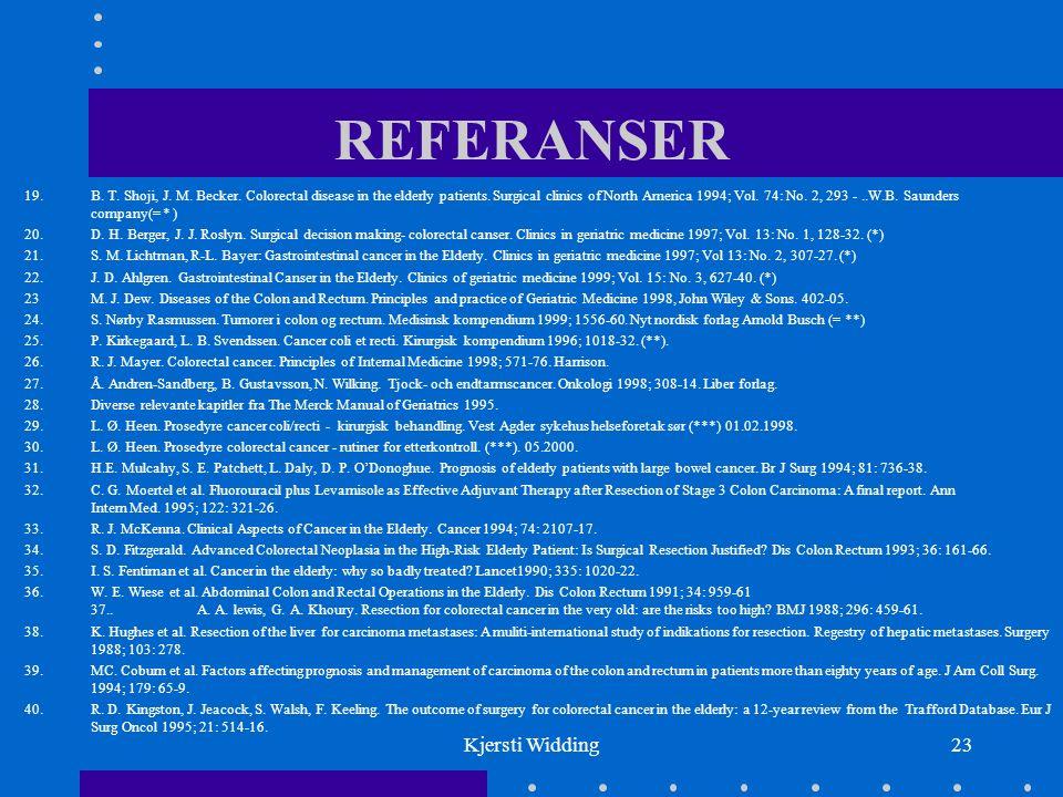 Kjersti Widding23 REFERANSER 19. B. T. Shoji, J.