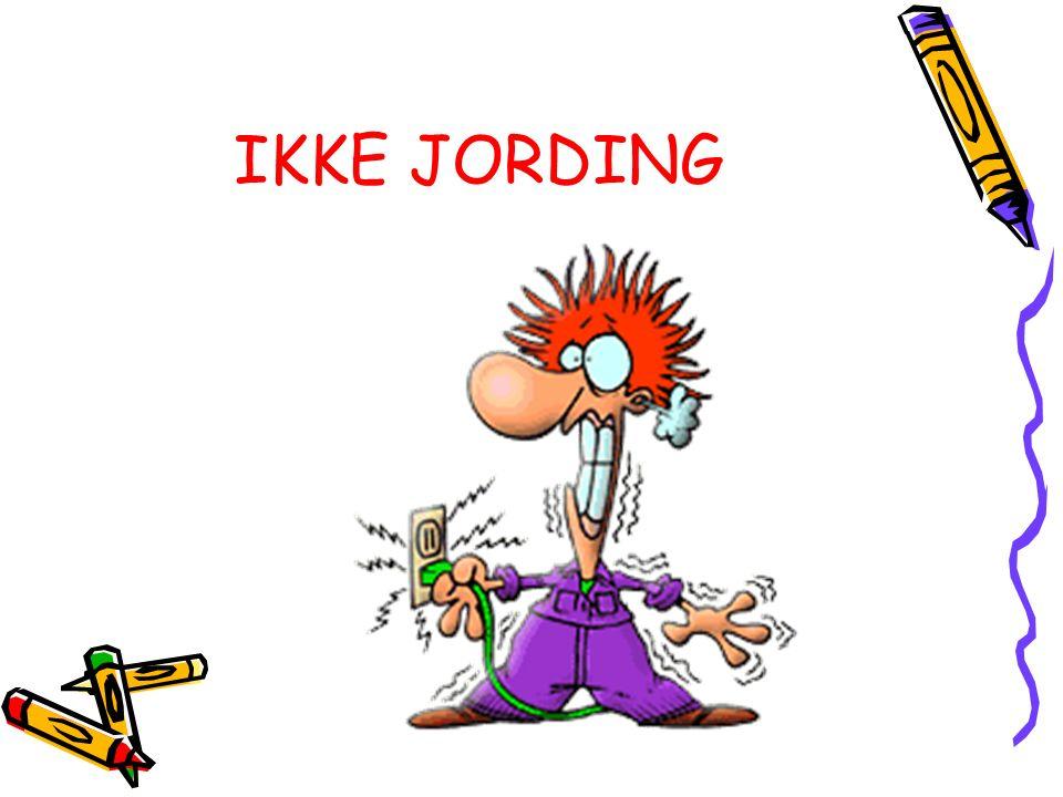 IKKE JORDING