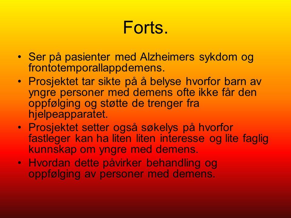 Forts. Ser på pasienter med Alzheimers sykdom og frontotemporallappdemens.