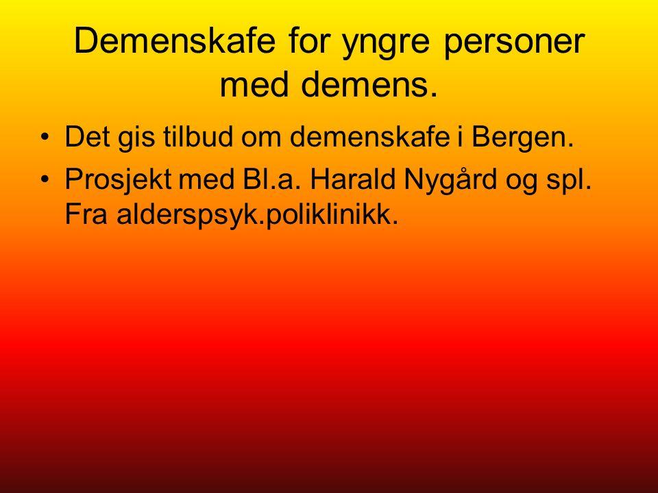 Demenskafe for yngre personer med demens. Det gis tilbud om demenskafe i Bergen.