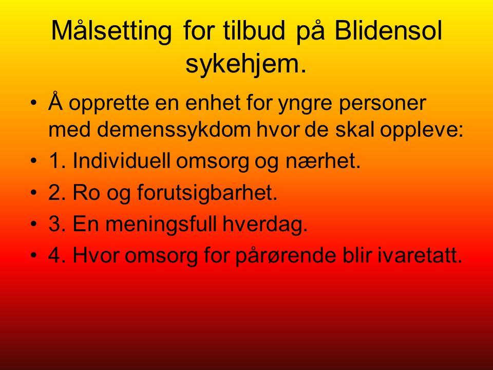 Målsetting for tilbud på Blidensol sykehjem.