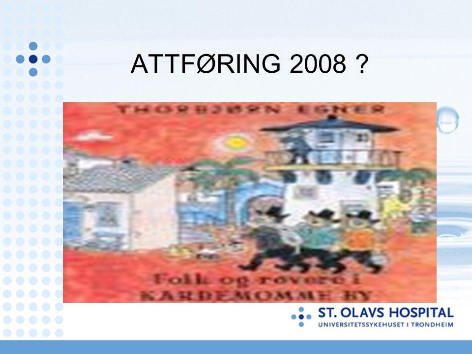 ATTFØRING 2008 ?