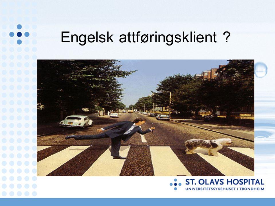 Engelsk attføringsklient ?