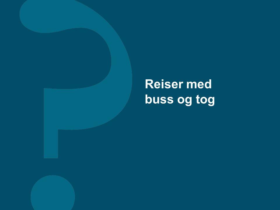 Reiser med buss og tog