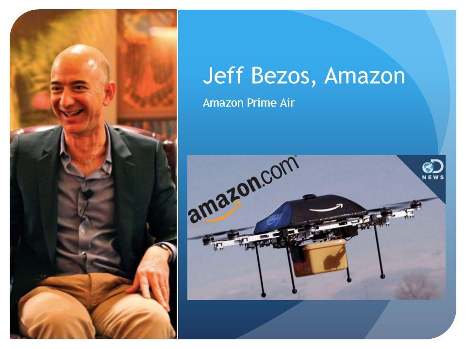 Jeff Bezos, Amazon Amazon Prime Air