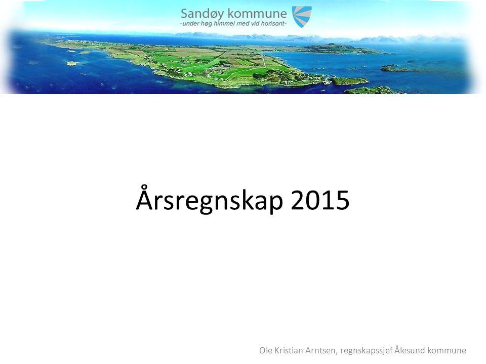 Årsregnskap 2015 Ole Kristian Arntsen, regnskapssjef Ålesund kommune