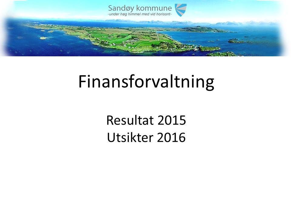Finansforvaltning Resultat 2015 Utsikter 2016