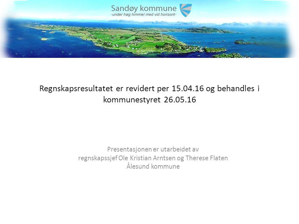 Regnskapsresultatet er revidert per 15.04.16 og behandles i kommunestyret 26.05.16 Presentasjonen er utarbeidet av regnskapssjef Ole Kristian Arntsen og Therese Flaten Ålesund kommune