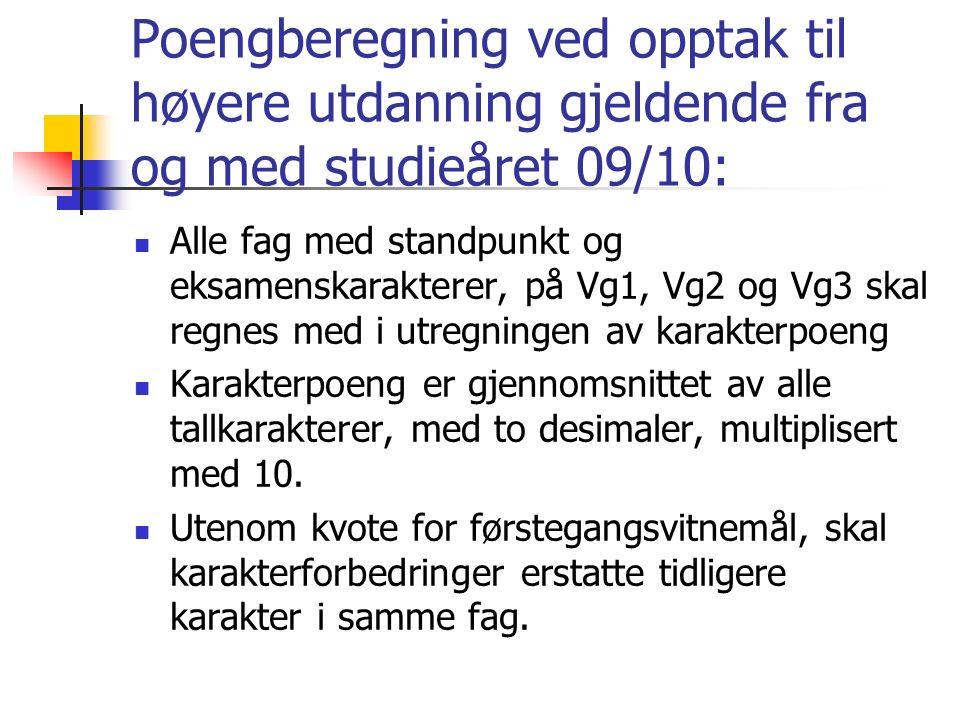 Generelle krav til fagsammensetning forts.: TILPASNINGER: Elever som begynner høsten 2009 eller senere, og som ikke har hatt fremmedspråk ut over engelsk i ungdomstrinnet, må ta fremmedspråk nivå I og nivå II over 3 år.
