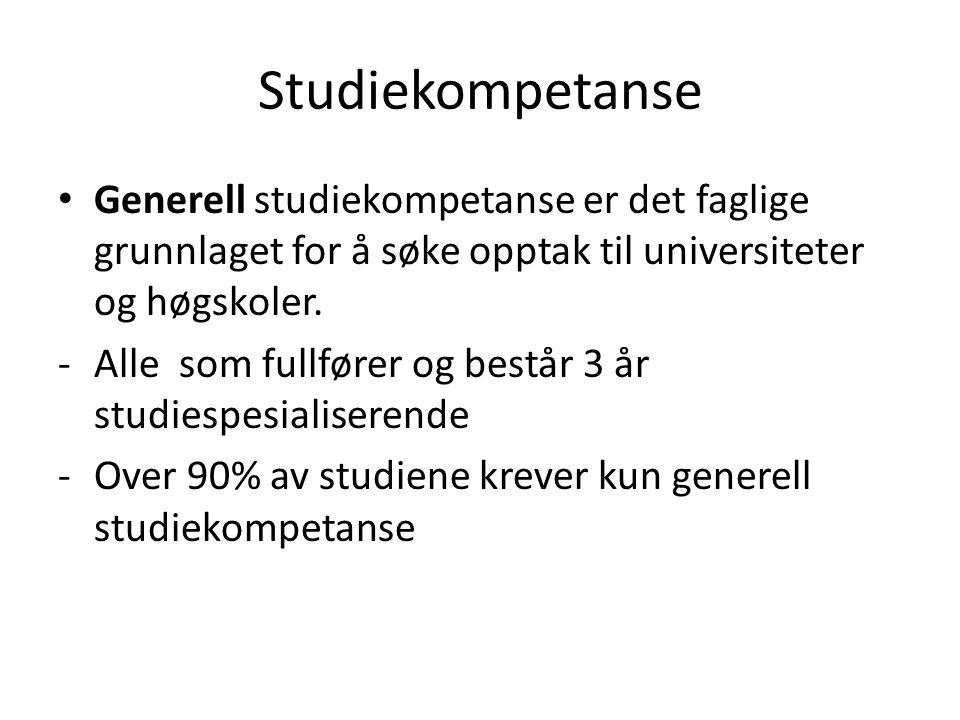 Generell studiekompetanse er det faglige grunnlaget for å søke opptak til universiteter og høgskoler.