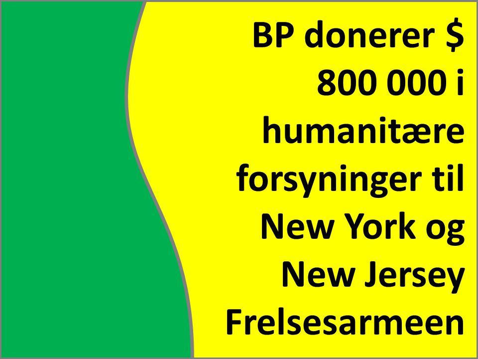 BP donerer $ 800 000 i humanitære forsyninger til New York og New Jersey Frelsesarmeen