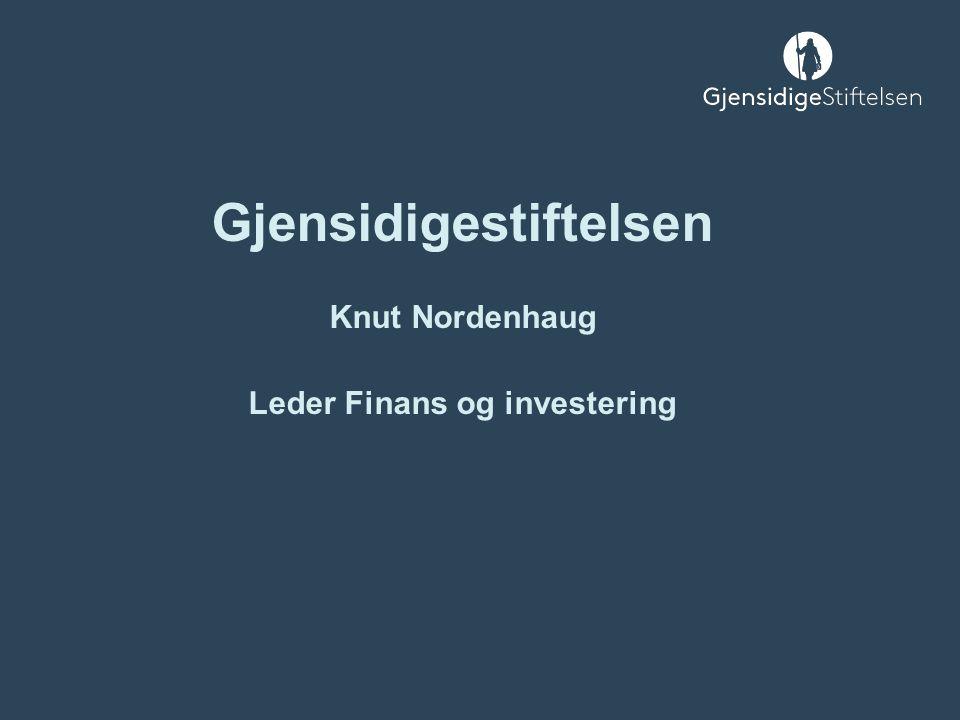 Gjensidigestiftelsen Knut Nordenhaug Leder Finans og investering