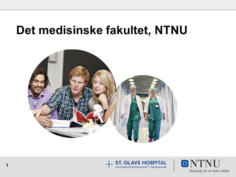 1 Det medisinske fakultet, NTNU