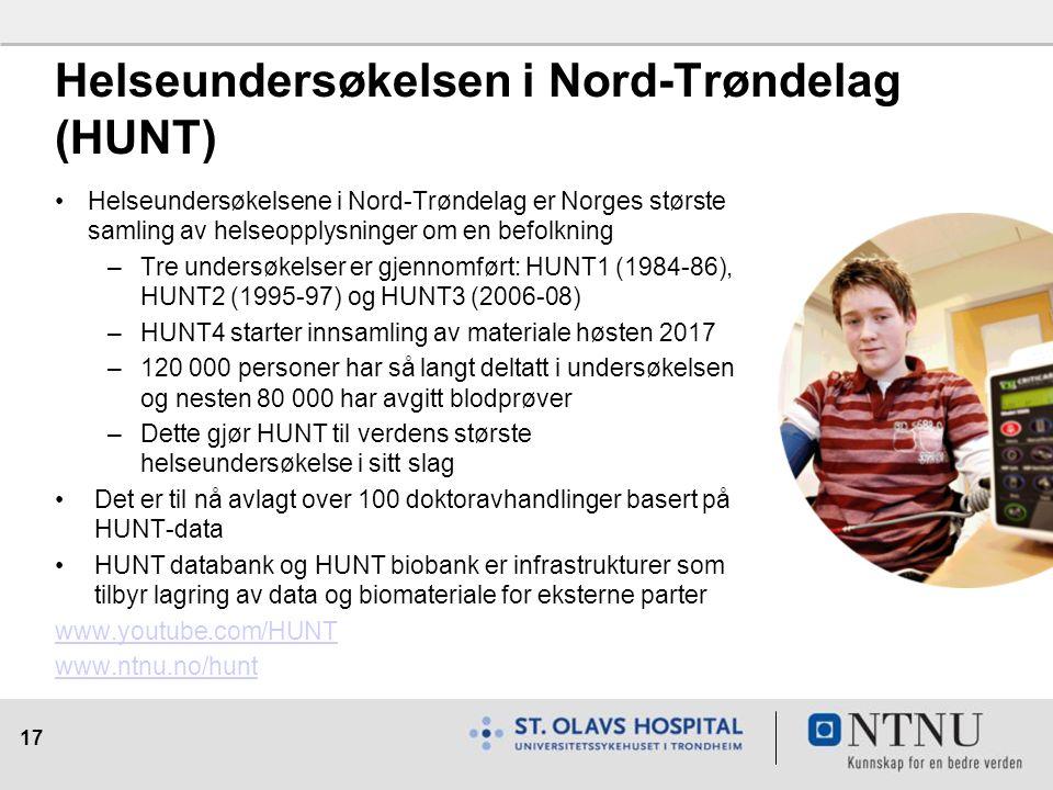 17 Helseundersøkelsen i Nord-Trøndelag (HUNT) Helseundersøkelsene i Nord-Trøndelag er Norges største samling av helseopplysninger om en befolkning –Tre undersøkelser er gjennomført: HUNT1 (1984-86), HUNT2 (1995-97) og HUNT3 (2006-08) –HUNT4 starter innsamling av materiale høsten 2017 –120 000 personer har så langt deltatt i undersøkelsen og nesten 80 000 har avgitt blodprøver –Dette gjør HUNT til verdens største helseundersøkelse i sitt slag Det er til nå avlagt over 100 doktoravhandlinger basert på HUNT-data HUNT databank og HUNT biobank er infrastrukturer som tilbyr lagring av data og biomateriale for eksterne parter www.youtube.com/HUNT www.ntnu.no/hunt
