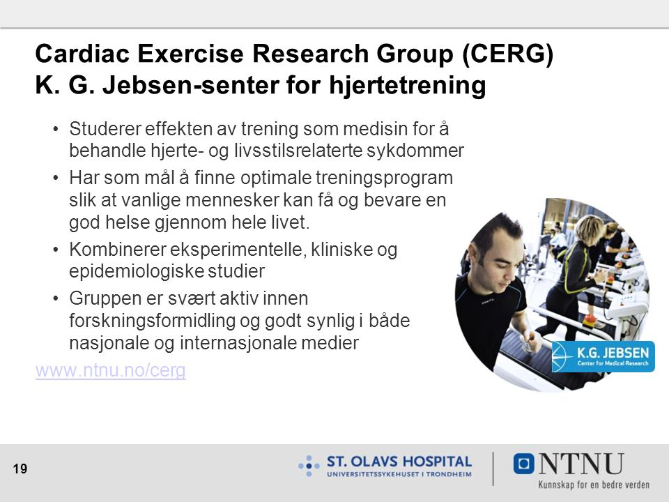 19 Cardiac Exercise Research Group (CERG) K. G.