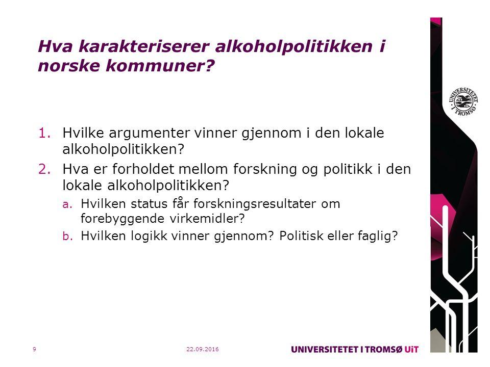 Hva karakteriserer alkoholpolitikken i norske kommuner? 1.Hvilke argumenter vinner gjennom i den lokale alkoholpolitikken? 2.Hva er forholdet mellom f
