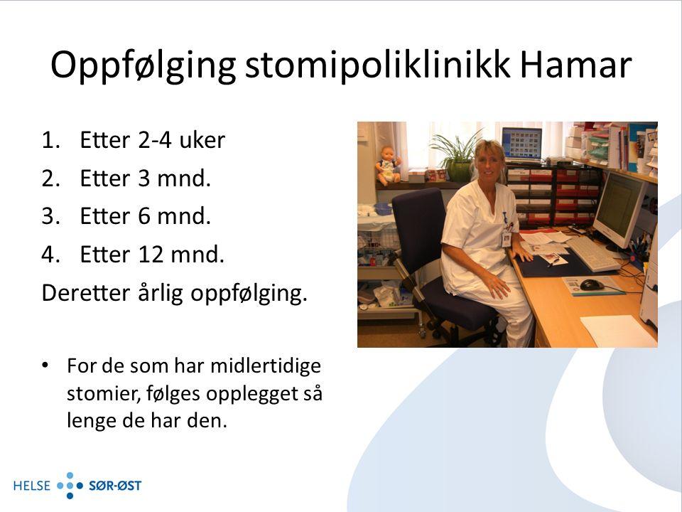 Oppfølging stomipoliklinikk Hamar 1.Etter 2-4 uker 2.Etter 3 mnd.