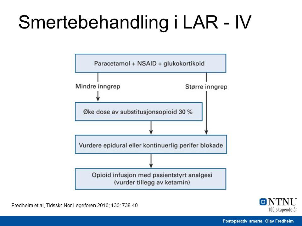 Postoperativ smerte, Olav Fredheim Smertebehandling i LAR - IV Fredheim et al, Tidsskr Nor Legeforen 2010; 130: 738-40